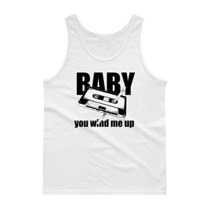 Baby You Wind Me Up Pen and Cassette Flirty Innuendo  design Tank top