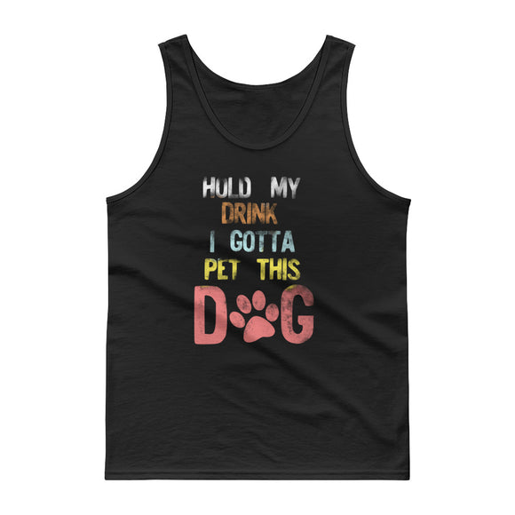 Hold My Drink I Gotta Pet This Dog Retro Style Distressed print Tank top