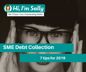 SME Debt Collection - 7 tips for 2019