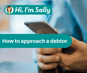 How to approach a debtor