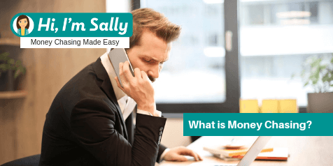 What is Money Chasing - Hi,I'm Sally Money Chasing Made Easy!