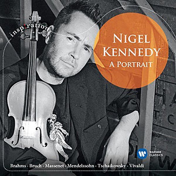 NIGEL KENNEDY - A PORTRAIT