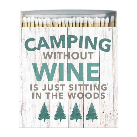 Camping Without Wine Square Box Matches