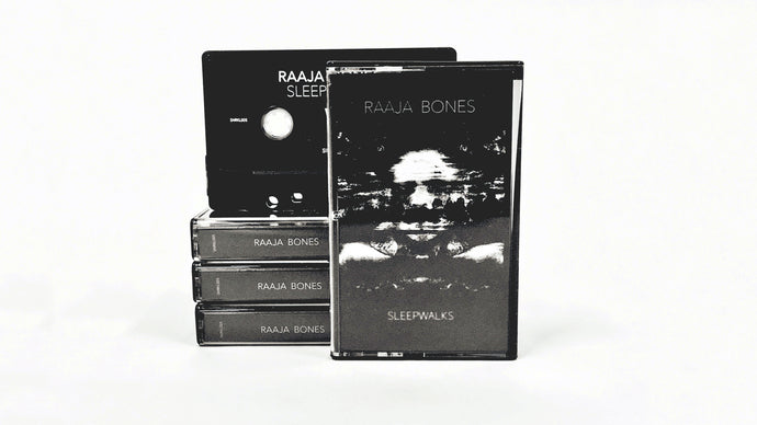 Raaja Bones - Sleepwalks