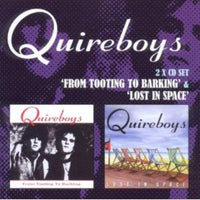 Quireboys - From Tooting to Barking / Lost in Space