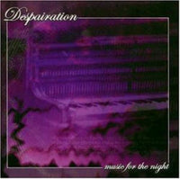 Despairation - Music for the Night