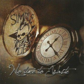 Simple Lies - No Time to Waste