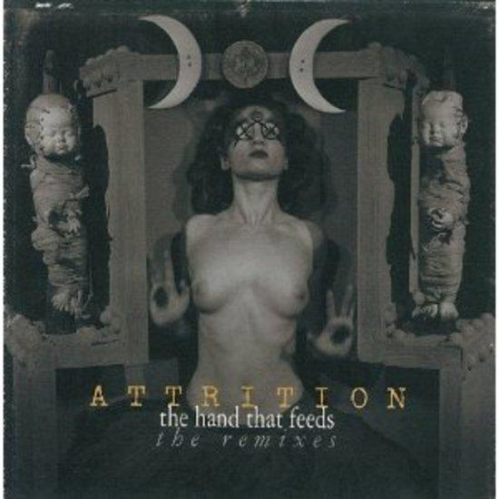 Attrition - The Hand That Feeds CHRIS & COSEY