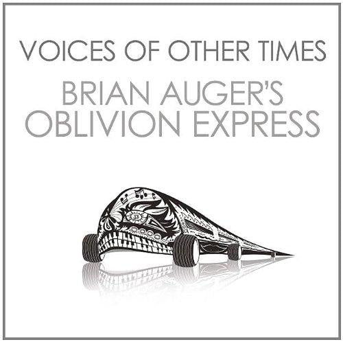 Auger, Brian's Oblivion Express - Voices Of Other Times