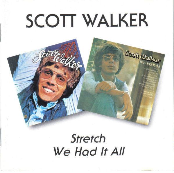 Walker, Scott - Stretch / We Had It All