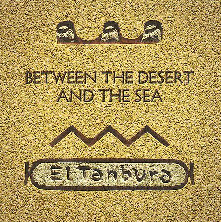 El Tanbura - Between The Desert And The Sea