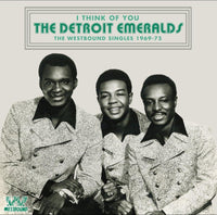 Detroit Emeralds - I Think of You-Westbound Singles 1969-75