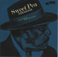 Sweet Pea Atkinson - Get What You Deserve DON WAS KEB MO