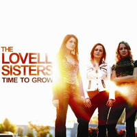 Lovell Sisters, the - Time to Grow