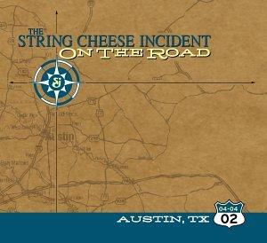 String Cheese Incident - On the Road: Austin, TX 02 04 04