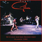 Gillan, Ian - Mutually Assured Destruction Glasgow 1982 + 2 Bonus Tracks