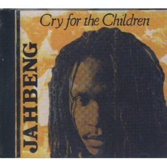 Jahbeng - Cry for the Children