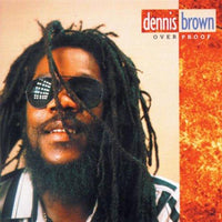 Brown, Dennis - Over Proof