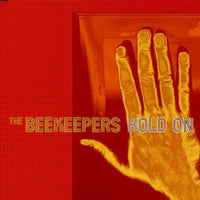 Beekeepers, the - Hold On