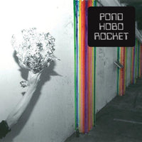 Pond - Hobo Rocket TAME IMPALA THE GROWL