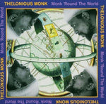 Monk, Thelonious - Monk Round the World