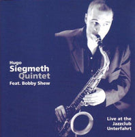 Siegmeth, Hugo Quintet - Live At The Jazzclub Unterfahrt BUDDY RICH WOODY HERMAN