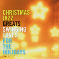 VA - Christmas Jazz Greats Swinging Tunes For The Holidays HARRY ALLEN JAY MCSHANN DAN GOTTSHALL