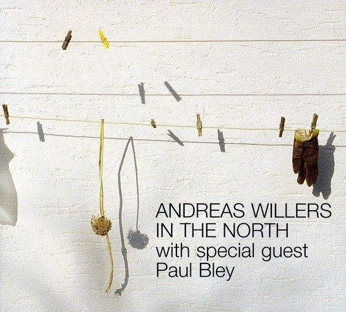Willers, Andreas - In the North PAUL BLEY