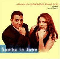 Landsberger, Jermaine Trio & Gina FEAT. HELMUT KARGERER - Samba in June
