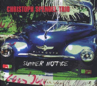 Spendel, Christoph - Summer Notice