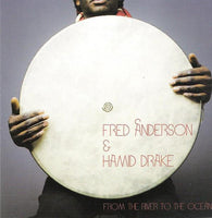 Anderson, Fred & Hamid Drake - From the River to the Ocean