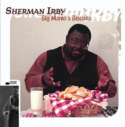 Irby, Sherman - Big Mama's Biscuits (Roy Hargrove)