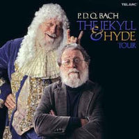Schickele / P.D.Q. Bach - The Jekyll & Hyde Tour ARMADILLO QUARTET
