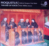 Hillier / Theatre of Voices - Hoquetus Medieval European Vocal Music