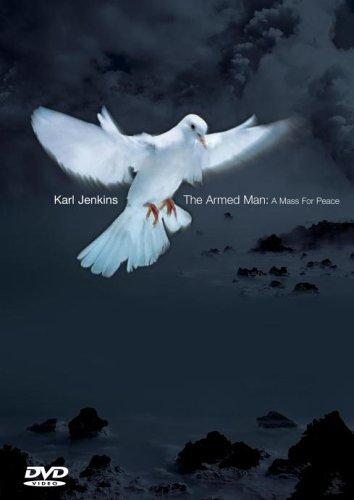 Jenkins, Karl - The Armed Man: A Mass For Peace