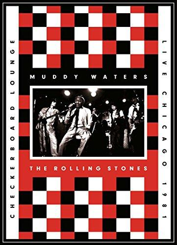 Waters, Muddy & The Rolling Stones - Live At The Checkerboard Lounge Chicago 1981