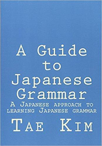 A Guide to Japanese Grammar - TigerSo