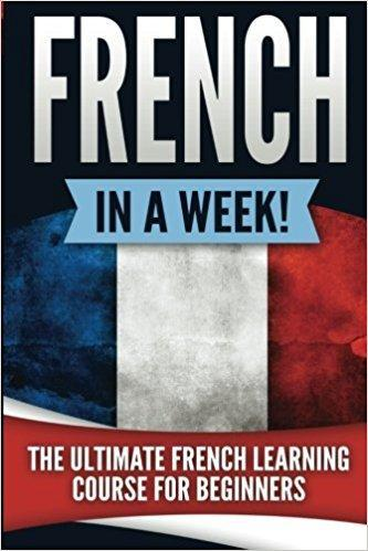 French in a Week! Quick Course