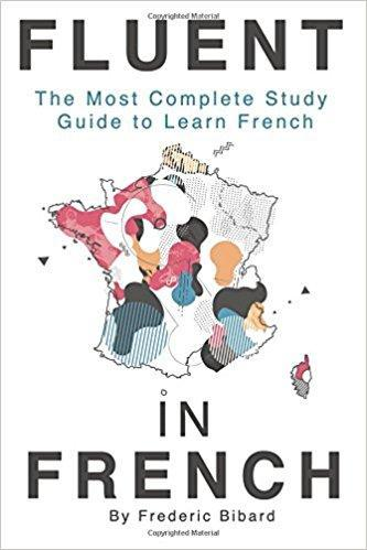 Fluent in French complete study guide to learn French - TigerSo
