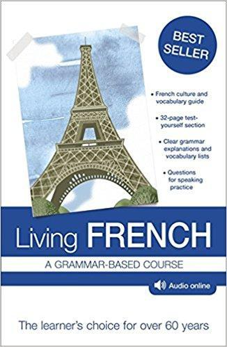 Living French: A Grammar-Based Course