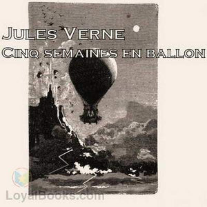 Five weeks in a Balloon Audio book in french - spanishdownloads