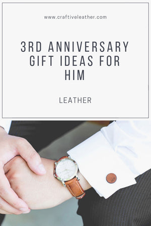 3rd Anniversary Gift Ideas for Him | Leather Anniversary Gifts