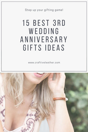 15 Best 3rd Wedding Anniversary Gifts Ideas