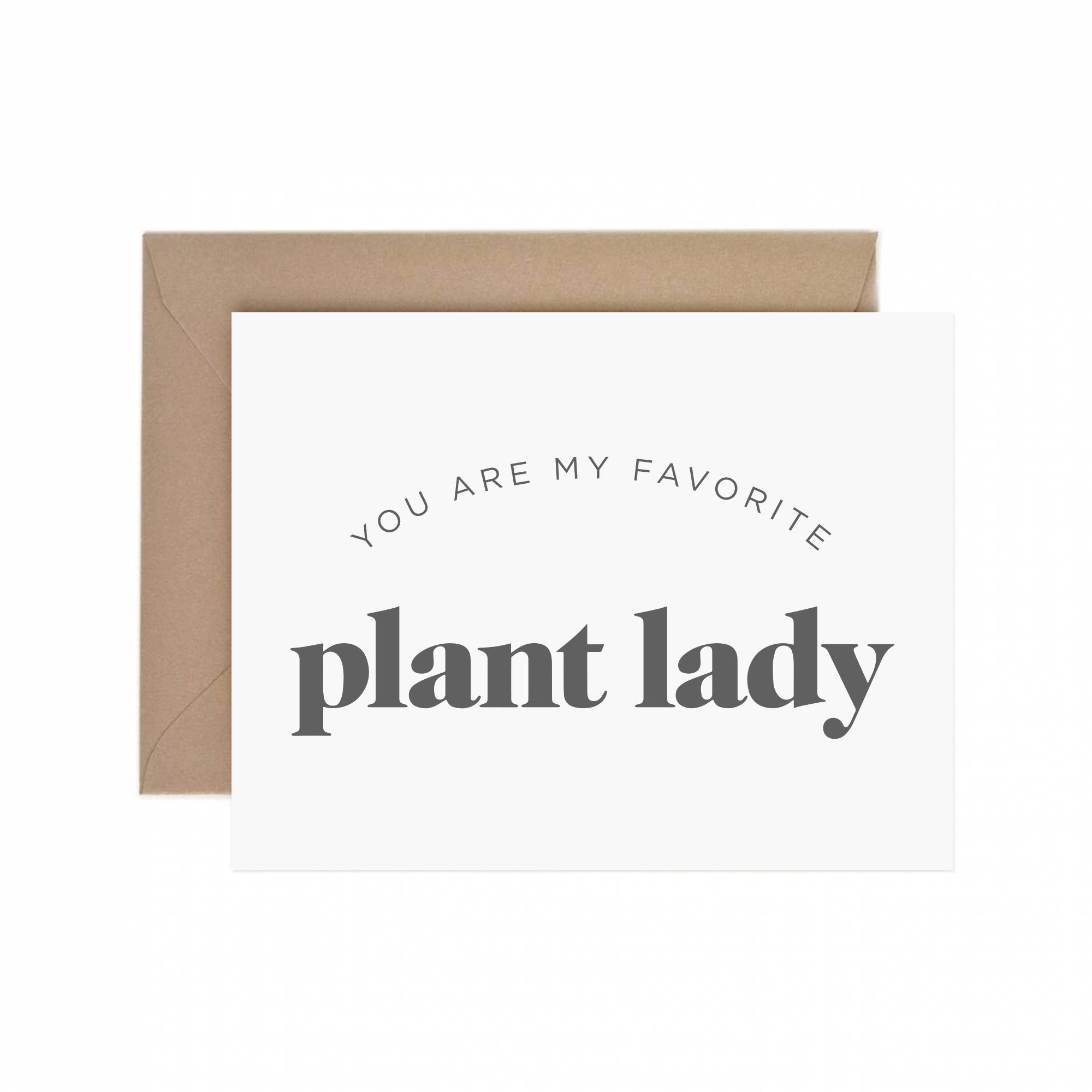 Favorite Plant Lady Greeting Card