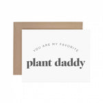 Favorite Plant Daddy Greeting Card