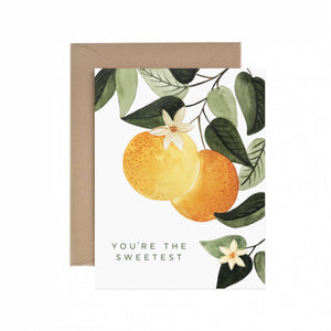 You're The Sweetest Orange Blossom Greeting Card