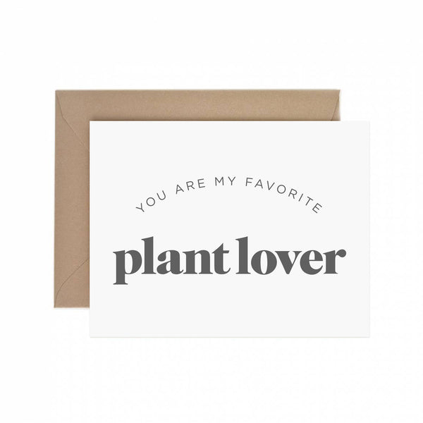 My Favorite Plant Lover Greeting Card
