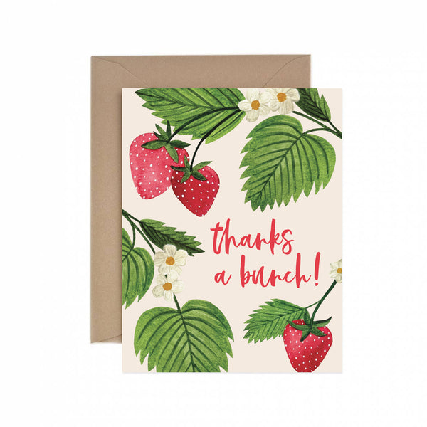 Strawberry Thanks a Bunch Greeting Card