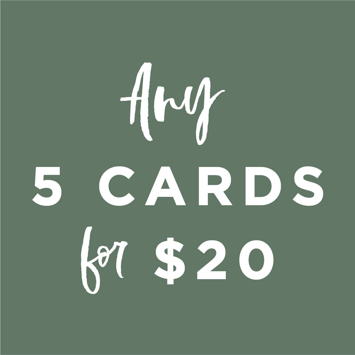 5 Cards for $20