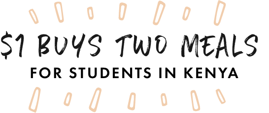 $1 buys 2 meals for students in Kenya